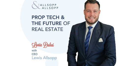 real-estate-brokers-prop-tech--the-future-of-real-estate--allsoppandallsopp-dubai